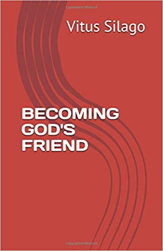BECOMING GOD'S FRIEND