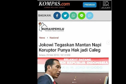 Serang Gerindra, Ternyata Jokowi Pernah Bilang Eks Napi Koruptor Punya Hak Caleg