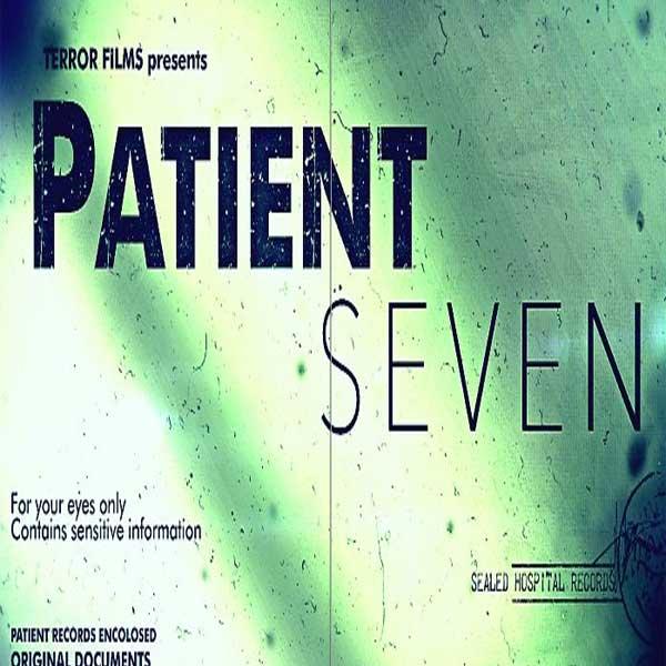 Patient Seven, Film Patient Seven, Patient Seven Synopsis, Patient Seven Trailer, Patient Seven Review, Download Poster Film Patient Seven 2016