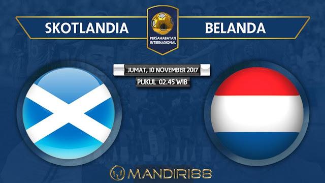 Prediksi Bola : Scotland Vs Netherlands , Jumat 10 November 2017 Pukul 02.45 WIB