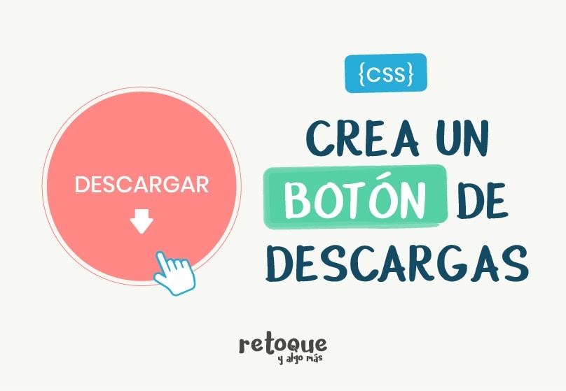 Cómo crear un botón de descargas con CSS