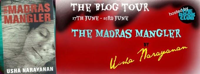 The Madras Mangler by Usha Narayanan