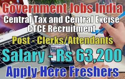 Central Tax and Central Excise Recruitment 2018