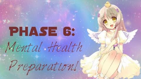 New Year's Prep- Secret Phase 6- Mental Health!