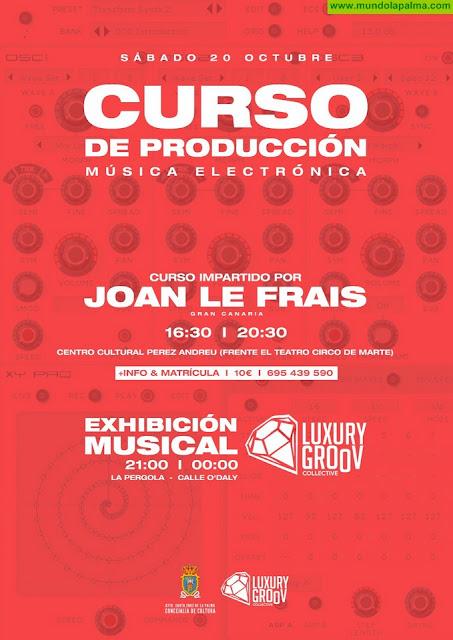 El DJ Joan Le Frais impartirá un curso de producción de música electrónica