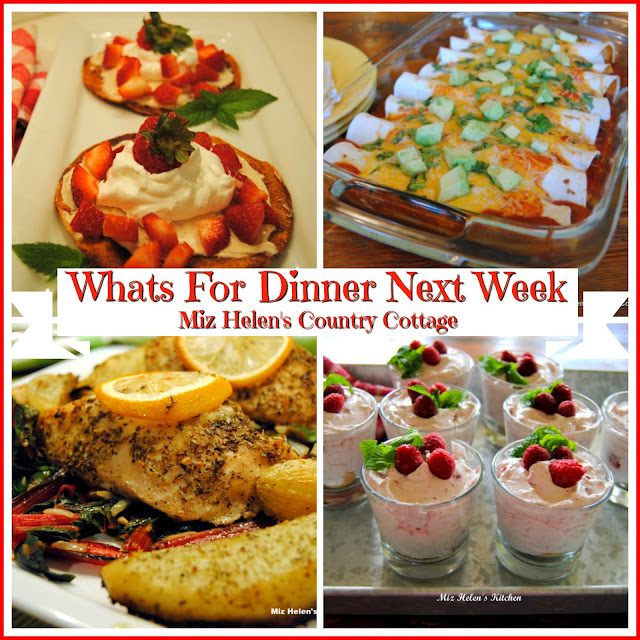 Whats For Dinner Next Week 4-30-18 at Miz Helen's Country Cottage