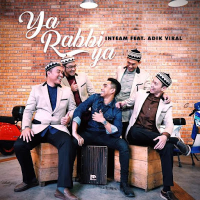 Inteam feat Adik Viral - Ya Rabbi Ya