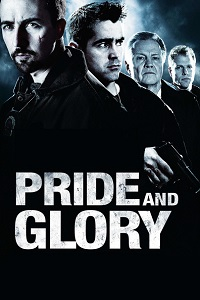 Watch Pride and Glory Online Free in HD