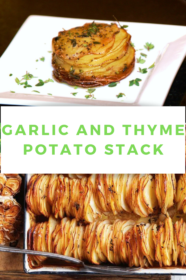 Garlic and thyme potato stack