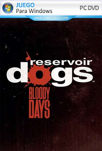 Reservoir Dogs Bloody Days PC Full Español