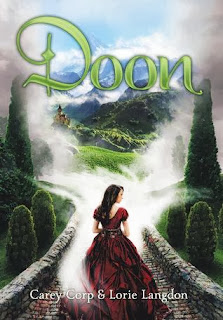 'DOON,' BY CAREY CORP AND LORIE LANGDON. Review of the 2013 novel, book one in the YA fantasy series. All text © Rissi JC