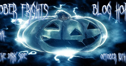 October Frights Blog Hop: Day 1