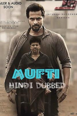 Mufti 2018 Hindi Dubbed 720p HDRip 1GB