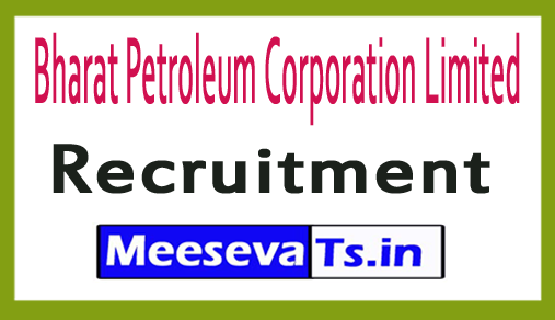 Bharat Petroleum Corporation Limited BPCL Recruitment