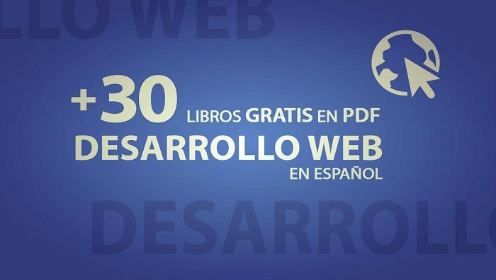 +30 Libros Gratis En Español Sobre Desarrrollo Web
