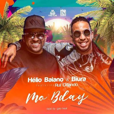 Hélio Baiano & Biura - Mo Bday (feat. Rui Orlando) 2018 | Download Mp3