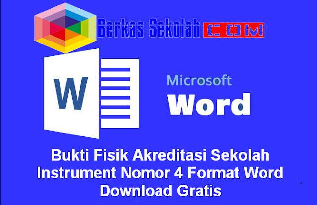Bukti Fisik Akreditasi Sekolah Instrument Nomor 4 Format Word Download Gratis
