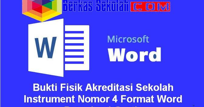 Bukti Fisik Akreditasi Sekolah Instrument Nomor 4 Format Word Download Gratis Berkas Sekolah