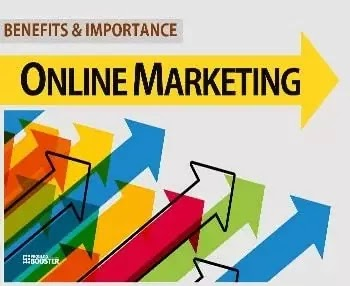 Benefits And Importance of Online Marketing For The Business