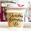 What I read: Strictly Between us