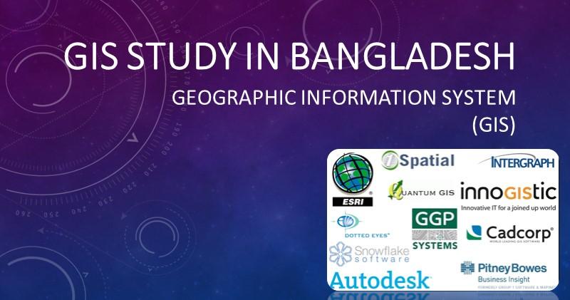 GIS study in Bangladesh