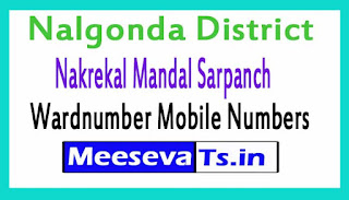 Nakrekal Mandal Sarpanch Wardmumber Mobile Numbers List Part II Nalgonda District in Telangana State