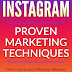 Instagram: Proven Marketing Techniques: How to grow your influence, followers and monetize your social media account + FREE eBook! (Facebook, twitter, youtube, online business) by John James, Proficiency Publications
