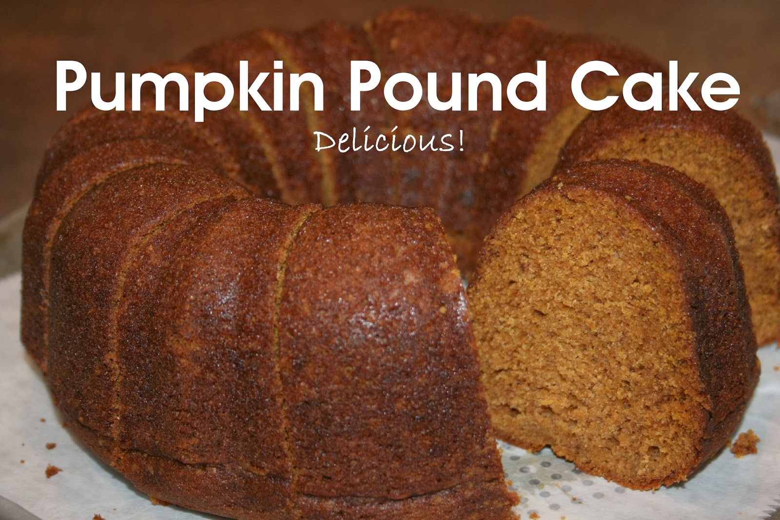 Joy Unspeakable Pumpkin Pound Cake