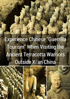 "Experience Chinese ""Guerrilla Tourism"" When Visiting the Ancient Terracotta Warriors Outside Xi'an China"