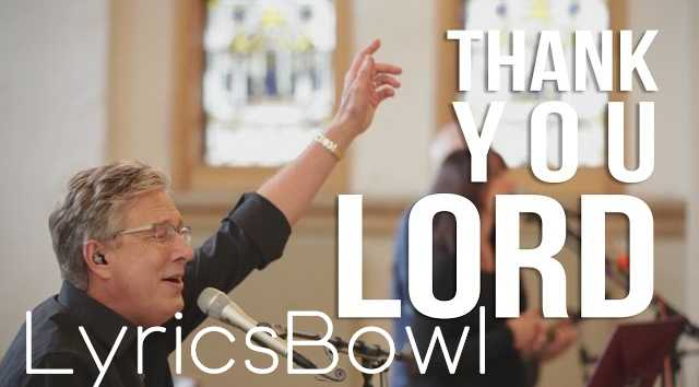 Thank You Lord Lyrics - Don Moen | LyricsBowl