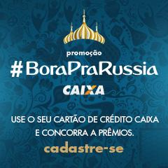 Promoção #BoraPraRussia da Caixa