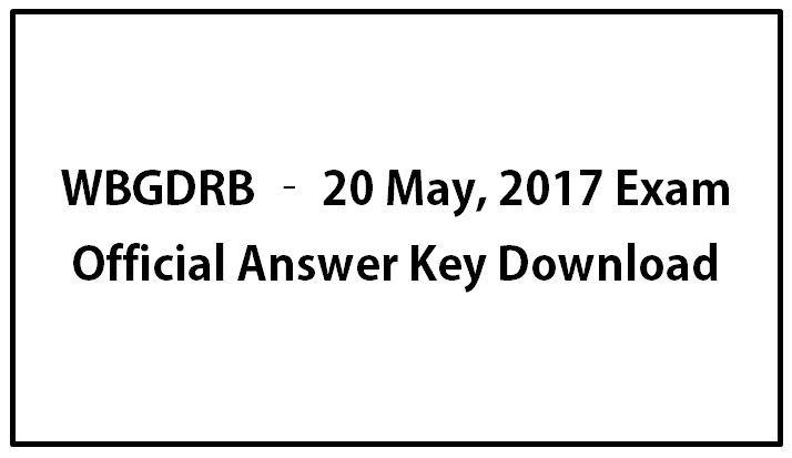 WBGDRB Exam 2018 Answer Key