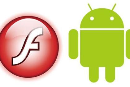 Cara Memasang Adobe Flash Player pada Smartphone Android