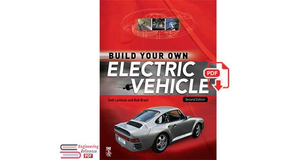 Build Your Own Electric Vehicle 2nd Edition