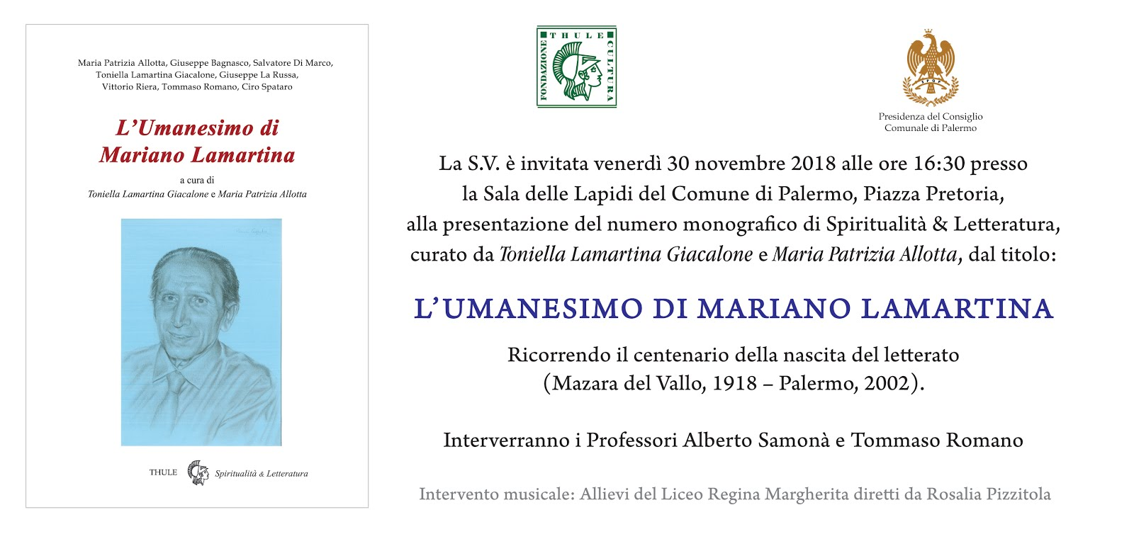 """Presentazione del numero monografico di Spiritualità & Letteratura, """"L'Umanesimo di Mariano Lamartina"""" il 30 novembre 2018 presso la Sala delle Lapidi del Comune di Palermo, ed un messaggio dell'Assessore Lagalla"""