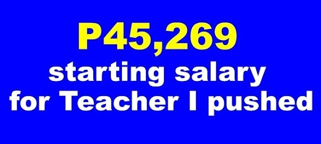 P45,269 starting salary for Teacher I pushed