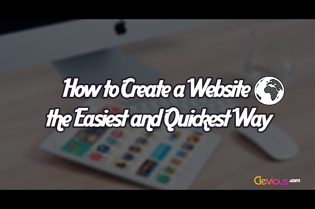 How to Create a Website: the Easiest and Quickest Way
