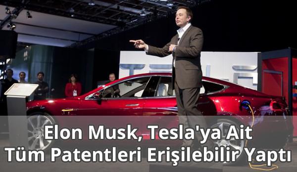 Elon Musk, Tesla'ya Ait Tüm Patentleri Erişilebilir Yaptı