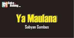 Lirik Lagu Sabyan Gambus - Ya Maulana