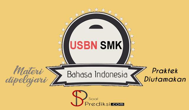 Latihan Soal dan Kunci Jawaban USBN Bahasa Indonesia SMK 2019