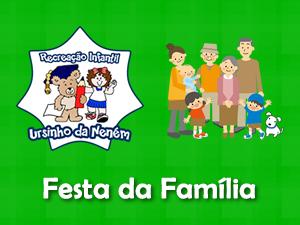 Festa da Família - Ursinho da Neném