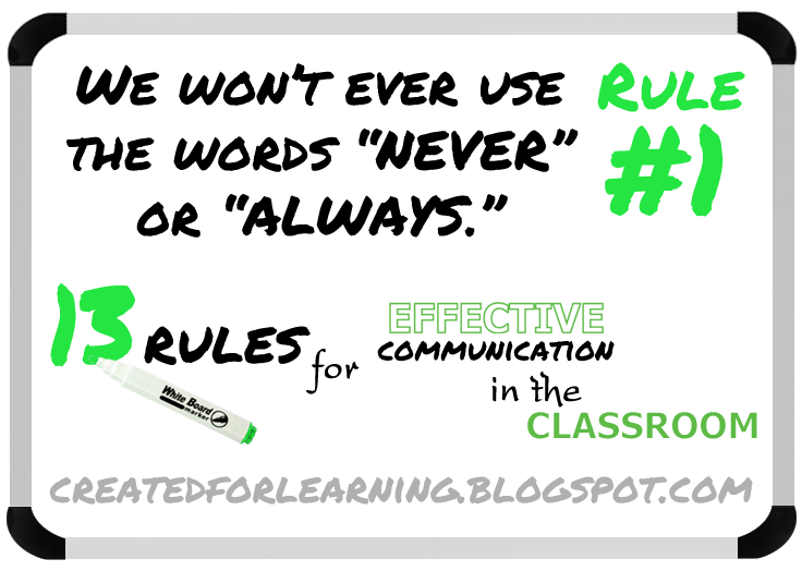 http://createdforlearning.blogspot.com/2014/08/13-rules-for-effective-communication-1.html