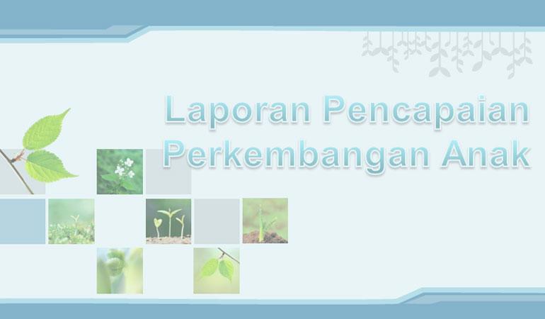 Contoh Format Raport TK PAUD Kelompok Bermain Kurikulum 2013 Terbaru