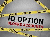 6 Penyebab Mengapa Akun IQ OPTION Anda Di BLOK???