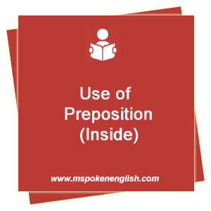 M Spoken English Use Of Preposition Inside