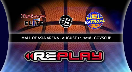Video Playlist: Blackwater Elite vs TNT Katropa game replay 2018 PBA Governors' Cup