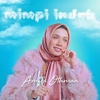 Amira Othman - Mimpi Indah MP3