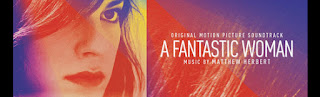 a fantastic woman soundtracks-una mujer fantastica soundtracks-eine fantastische frau soundtracks-muhtesem kadin muzikleri