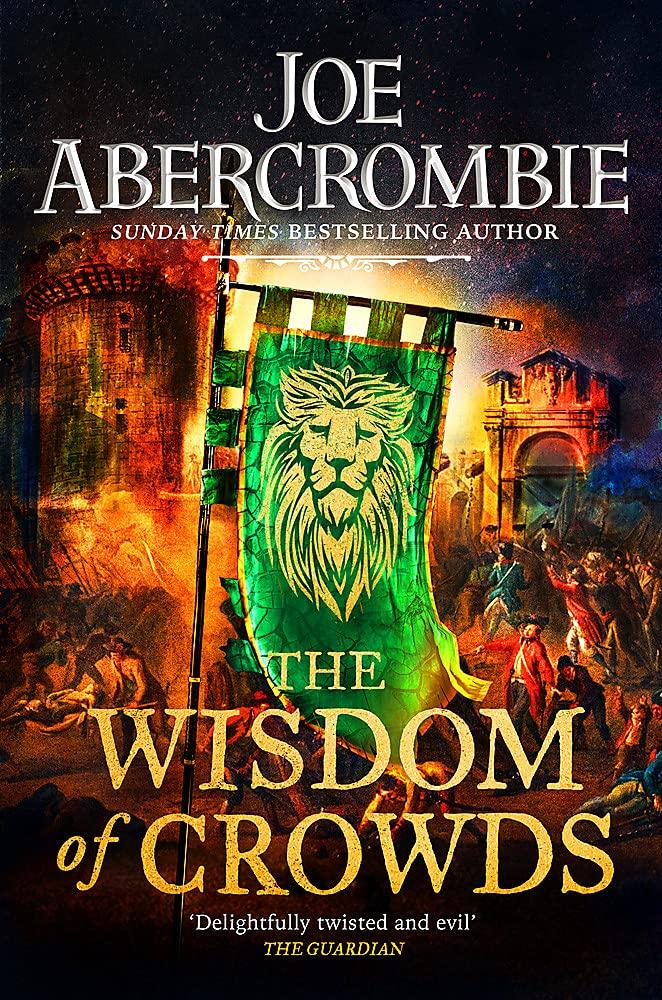 The Wisdom of Crowds by Joe Abercrombie