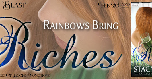 Release Blast for Rainbows Bring Riches by Stacy Eaton